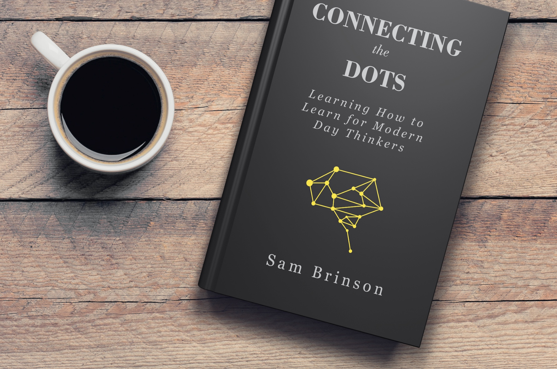 Connecting The Dots: Learning How To Learn For Modern Day